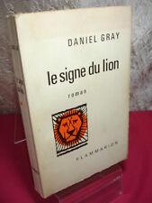 LE SIGNE DU LION  Roman  Daniel Gray