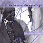 Drew's Famous Daddy's Little Girl, Various Artists CD Wedding Songs