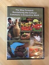 The Way Forward: Revitalizing The Cultural Commons In Ecojustice Work Dvd