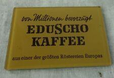 alter Werbespielgel Reklamespiegel Reklame Spiegel Eduscho Kaffee