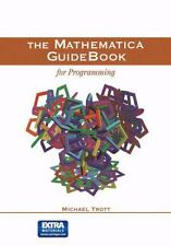 Mathematica GuideBook for Programming: By Trott, Michael