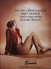 PUBLICITÉ DE PRESSE 1971 UN COLLANT SCANDALE SUPER MOULANT SOYEZ VOUS MÊME