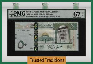 TT PK 34a 2007 SAUDI ARABIA 50 RIYALS KING ABDULLAH PMG 67 EPQ SUPERB GEM UNC!