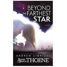 Beyond the Farthest Star by Bodie Thoene; Brock Thoene