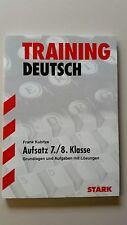 Training Deutsch Aufsatz 7./ 8. Klasse NEU Grundlagen und Aufgaben mit Lösungen