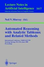 Automated Reasoning with Analytic Tableaux and Related Methods :...