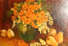 ORIGINAL OIL PAINTING STILL LIFE WITH FLOWERS, PEARS AND LEAFS SIGNED