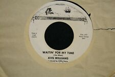 VINYL RECORD 45 AVIL WILLIAMS MOTION DENIED WAITIN FOR MY TIME FIRST AMERICAN EX