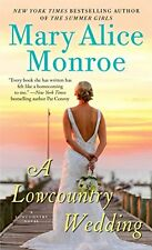 A Lowcountry Wedding (Lowcountry Summer) by Mary Alice Monroe