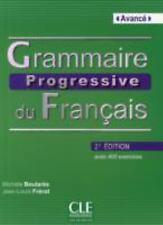 Grammaire Progressive du Francais Niveau Avance: By Boulares, Michele Frerot,...