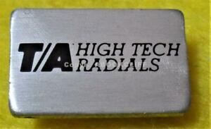 T/A HIGH TECH RADIALS -GOODYEAR TIRES Lapel Pin
