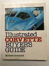 Illustrated Corvette Buyer's Guide Michael Antonick 1983