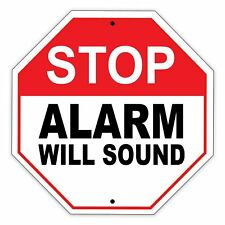 "Stop Alarm Will Sound - Security System Aluminum Metal 12"" x 12"" Warning Sign"