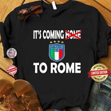 it's Coming To Rome T-shirt Italia UEFA Euro 2020 Champion Tee S-6XL Men's Women
