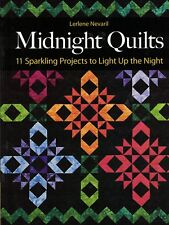 Midnight Quilts 11 Eye-Popping Sparkling Projects Brights & Black Pattern Book