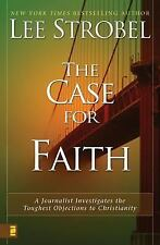 The Case For Faith - A Journalist Investigates The Toughest Objections To Christ