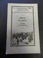 VINTAGE 1938 U.S. DEPT. OF AGRICULTURE -DRUG PLANTS UNDER CULTIVATION- FARMING