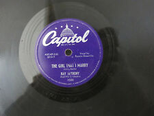"""Ray Anthony Girl That I Marry / Say It's Wonderful Capital 78 RPM 1020 V+ 10"""""""