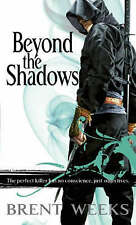 Beyond The Shadows: Book 3 of the Night Angel by Brent Weeks (Paperback, 2008)