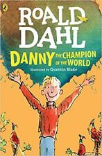 DANNY THE CHAMPION OF THE WORLD  by ROALD DAHL  NEW