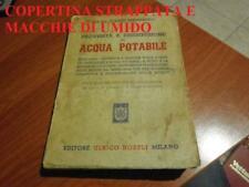 LIBRO MISTRANGELO PROVVISTA E DISTRIBUZIONE  ACQUA POTABILE SESTA ED HOEPLI 1961