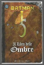BATMAN - IL LIBRO DELLE OMBRE - Play Press