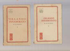 Boiardo - orlando innamorato volumi 1 e 2 - 1944