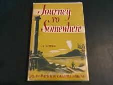 Journey to Somewhere- John Patrick Carroll-Abbing, 1955, 1st Edition, SIGNED