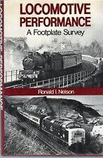 Locomotive Performance, A Footplate Survey