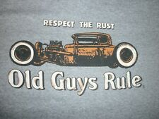 "OLD GUYS RULE "" RESPECT THE RUST "" "" HOT ROD ""  SIZE XXL"