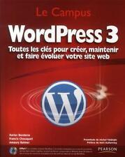 WordPress 3   toutes les clés pour créer  maintenir et faire évoluer votre site