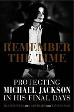 Remember the Time: protecting Michael Jackson in his final days (PB) 1922247804