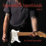 Andy Susemihl - Supermihl & Superfriends Vol. 2