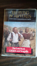 The Living Scriptures: The Gold Rush and Crickets and Seagulls Audio Drama