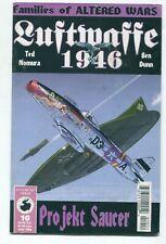 LUFTWAFFE 1946 VOL 10 NO 2 / MAY 1998 / PROJEKT SAUCER / WWII ALTERNATE HISTORY