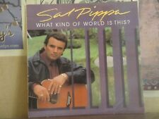 SAL PIPPA, WHAT KIND OF WORLD IS THIS - AUTOGRAPHED LP BH 928