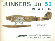 SQUADRON SIGNAL JUNKERS Ju52 IN ACTION WW2 GERMAN LUFTWAFFE TRIMOTOR (1973)