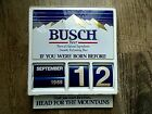 """VINTAGE BUSCH BEER """"IF YOU WERE BORN BEFORE THIS YEAR rolling date sign Man Cave"""