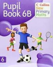 Collins New Primary Maths - Pupil Book 6B,Peter Clarke