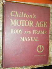 1946-1954 CHILTON'S MOTOR AGE BODY & FRAME MANUAL WILLYS STUDEBAKER HUDSON NASH