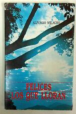 Felices Los Que Lloran por Alfonso Milagro Iglesia catolica Ediciones Paulinas