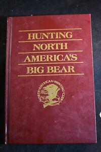 Hunting North Americas Big Bears