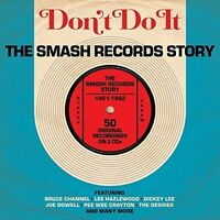 Various Artists - Don't Do It: Smash Records Story 1961-62 [New CD] UK - Import