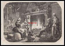 GRAVURE LA VEILLEE DANS UNE FERME DU CALVADOS  BERCEAU ROUET  1856 - 1H
