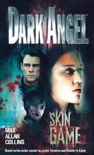 NEW Skin Game (Dark Angel) by Max Allan Collins