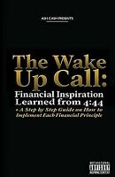 The Wake Up Call: Financial Inspiration Learned from 4:44 + a Step by Step Guide
