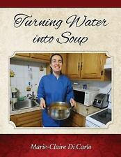 Turning Water by Marie-Claire Di Carlo (2016, Paperback)