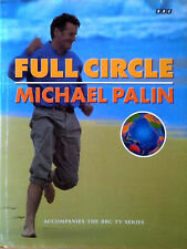 MICHAEL PALIN - FULL CIRCLE - 320 PAGE - HARDBACK WITH DUST JACKET- BBC BOOKS