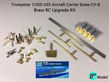 Brass RC Upgrade Kit for Trumpeter 1/350 USS Essex CV-9 05602