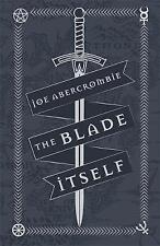 The Blade Itself: Collector's Tenth Anniversary Limited Edition by Joe Abercrombie (Hardback, 2016)